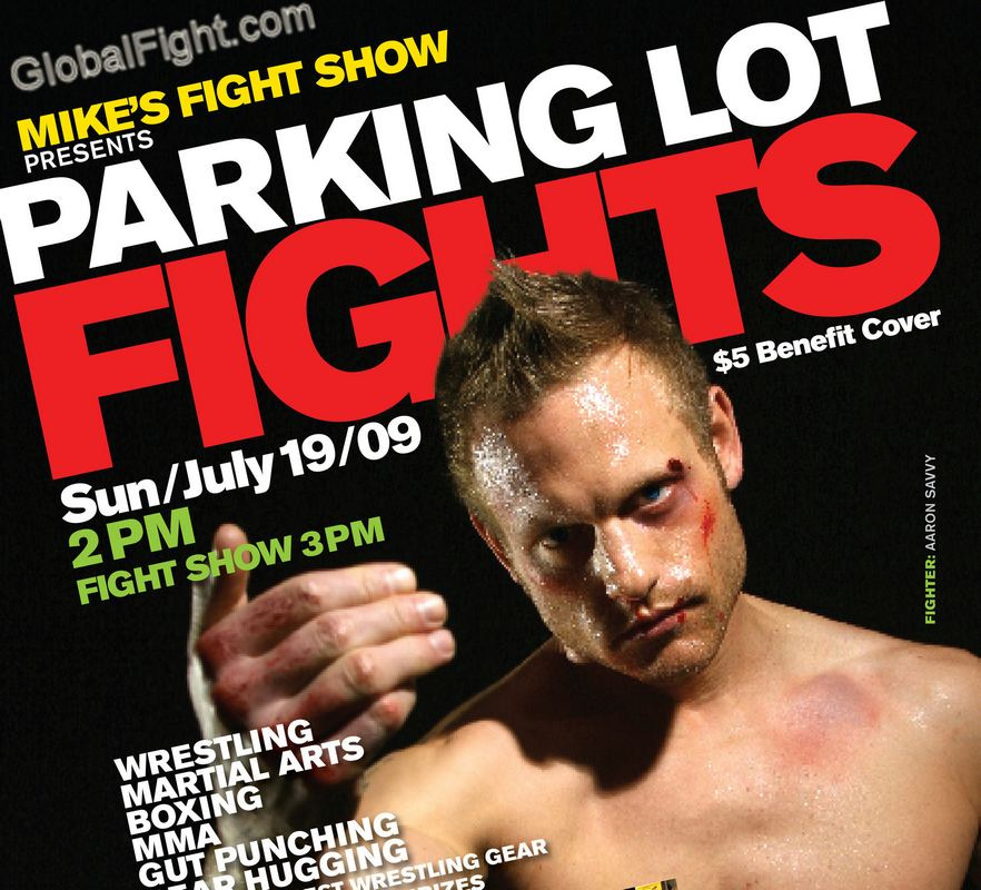 MMA parking lot fights GIRLS MUD wrestling shows indy events